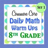 8th Grade Math Warm Ups - w/ Key - Set 1