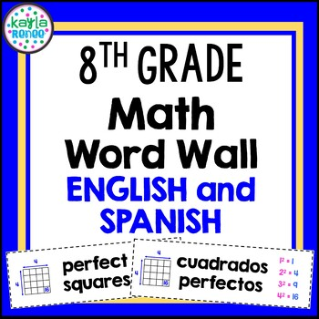8th Grade Math Word Wall Cards - ENGLISH AND SPANISH - 192
