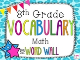 8th Grade Math Word Wall Vocabulary Cards **Cheetah Print**