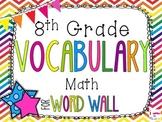 8th Grade Math Word Wall Vocabulary Cards **Rainbow Chevron**