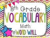 8th Grade Math Word Wall Vocabulary Cards **Rainbow Chevron**