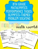 8th Grade Mathlympics Performance Tasks: Olympics Themed P
