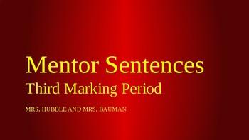8th Grade Mentor Sentences Marking Period Three
