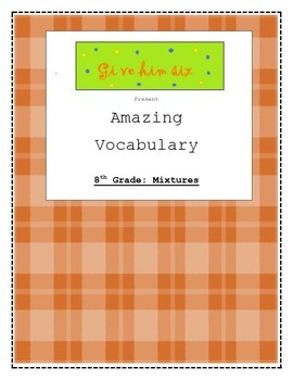 8th Grade Mixures Vocabulary Packet
