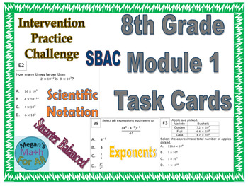8th Grade Module 1 Task Cards - Exponents and Scientific Notation-Editable -SBAC