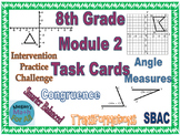 8th Grade Module 2 Task Cards - Transformations and Angles - Editable - SBAC