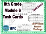 8th Grade Module 6 Task Cards - Statistics - Editable SBAC