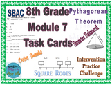 8th Grade Module 7 Task Cards-Square root, Cube roots, Pythagorean-Editable-SBAC