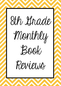 8th Grade Monthly Book Reviews