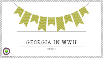 8th Grade NEW GSE WWII Georgia SS8H9