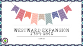 8th Grade NEW GSE Westward Expansion 1789-1840 SS8H4