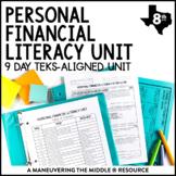 8th Grade Personal Financial Literacy Unit: TEKS 8.12A. 8.12B, 8.12C, 8.12D