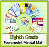 8th Grade Powerpoint Mental Math