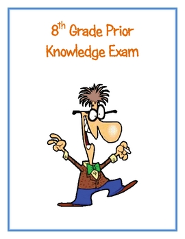 8th Grade Prior Knowledge Exam