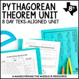 Pythagorean Theorem Unit: 8th Grade Math TEKS 8.6C, 8.7C, 8.7D