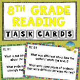 8th Grade Reading Comprehension Common Core Task Cards