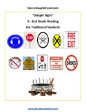 K-2 Reading - Danger Signs - Life Skills - Visual Aid - Traditional Students