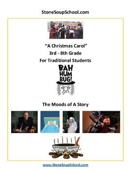 """Grades 3 - 8  """"A Christmas Carol""""  Moods of the Story -   Reading  - ESSA"""