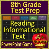8th Grade Test Prep: Reading Informational Text - PowerPoint Game