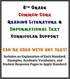 8th Grade Reading Literature/Info. Text Common Core Curricular Support