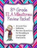 8th Grade Reading, Writing, & Language Arts Milestones Review with ANSWER Key