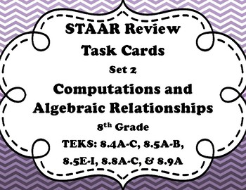 8th Grade STAAR Math Task Cards-Set 2-Computations and Algebraic Relationships