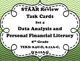 8th Grade Math STAAR Task Cards-Set 4-Data Analysis & Financial Literacy