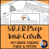 8th Grade Science STAAR Prep Task Cards: Force, Motion, &