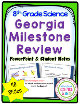 8th Grade Science Georgia Milestone Review PowerPoint and Notes