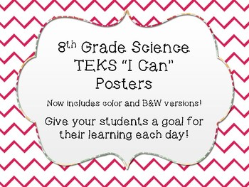 "8th Grade Science ""I Can"" TEKS Posters"