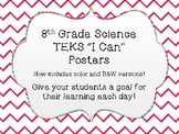 """Streamlined - 8th Grade Science """"I Can"""" TEKS Posters ~ Col"""