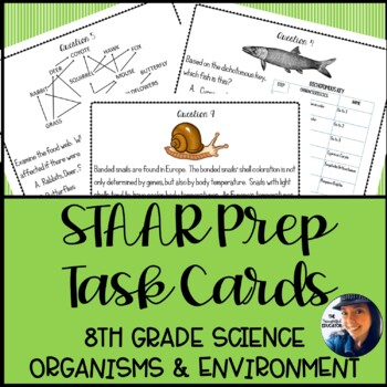 8th Grade Science STAAR Prep Task Cards: Organisms & Environment Edition