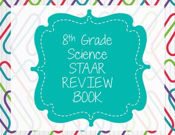 8th Grade Science STAAR Review Book Foldable