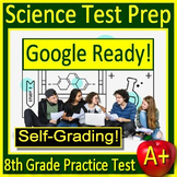 8th Grade Science TEST PREP Practice Test - SELF-GRADING GOOGLE FORMS! NGSS