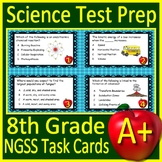 8th Grade Science Test Prep Task Cards: NGSS Middle School Next Generation