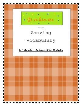 8th Grade Scientific Models Vocabulary Packet