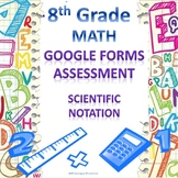 8th Grade Scientific Notation Google Forms Assessment