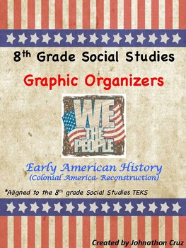 Social Studies STAAR Graphic Organizers, 8th Grade