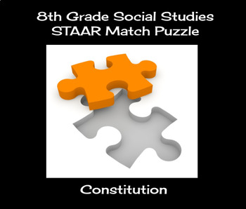 8th Grade Social Studies STAAR Match Puzzle - Constitution