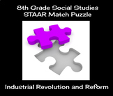 8th Grade Social Studies STAAR Match Puzzle - Industrial Revolution and Reform
