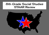 8th Grade Social Studies STAAR Review