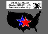 8th Grade Social Studies STAAR - U.S. Presidents Matching