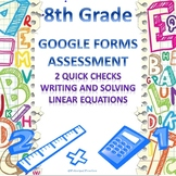 8th Grade Solving Linear Equations 2 Quick Checks Google Forms Assessments