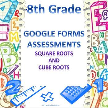 8th Grade Square Roots and Cube Roots Google Forms Assessment