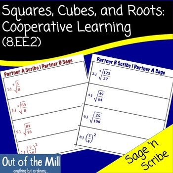 8.EE.2 Squares, Cubes, and Roots: Sage 'n Scribe