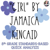8th Grade Standards-Based Analysis: Short Story - Girl by
