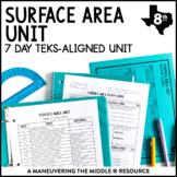 Surface Area Unit: 8th Grade Math TEKS 8.7B