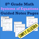 Systems of Equations Guided Notes Pages