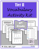 8th Grade Tier 2 Vocabulary Activity Kit