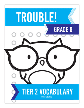 8th Grade Tier 2 Vocabulary Trouble